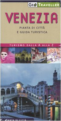 Venezia. Pianta della città e guida turistica. Con pianta 1:5.000