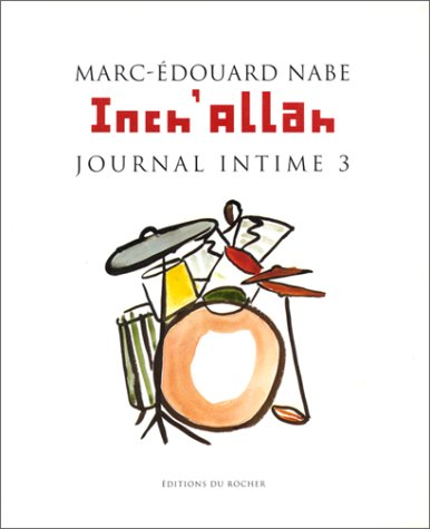 Inch'Allah, journal intime 3