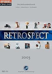 Retrospect 2003 - Die Jahrhundertchronik
