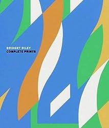 Bridget Riley: Complete Prints 1962-2012