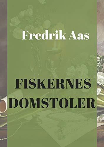 fiskernes domstoler (Norwegian Edition) por Fredrik  Aas