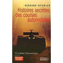 Histoires secrètes des courses automobiles