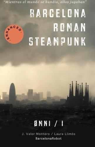 Barcelona Roman Steampunk (ØMNI, Band 1) (Omni Roller)