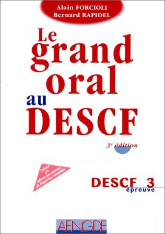 DESCF EPREUVE N° 3 COMPTABILITE GRAND ORAL AU DESCF. 3ème édition 1998 par Alain Forcioli, Bernard Rapidel