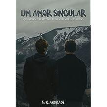 Um Amor Singular: Quando me apaixonei pelo meu melhor amigo (Portuguese Edition)