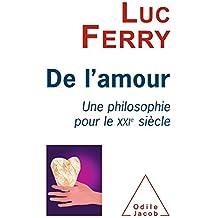 De l'amour: Une philosophie pour le XXIe siècle
