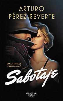 Sabotaje (Serie Falcó) de [Pérez-Reverte, Arturo]