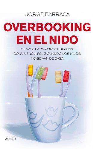 Overbooking en el nido (Autoayuda y superación) por Jorge Barraca