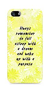 AMEZ always remember to fall asleep with a dream Back Cover For Apple iPhone 5s