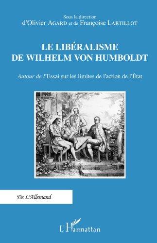 Le libralisme de Wilhelm Von Humboldt
