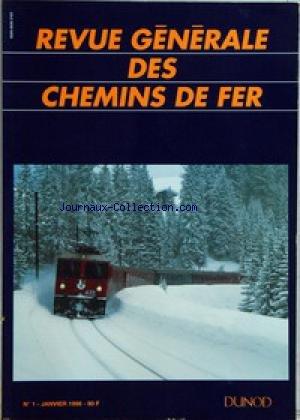 REVUE GENERALE DES CHEMINS DE FER [No 1] du 01/01/1996
