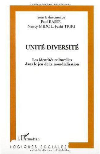 unite-diversite-les-identi-tes-culturelles-dans-le-jeu-logiques-sociales