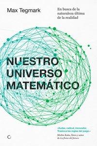 Nuestro universo matemático (Conjeturas) por Max Tegmark