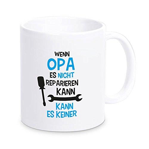 """Tasse """"Wenn Opa es nicht reparieren kann..."""", Kaffeetasse, Kaffeebecher, Geschenkidee, Geburtstagsgeschenk, Weihnachtsgeschenk, für Ihren Opa, für den Großvater"""