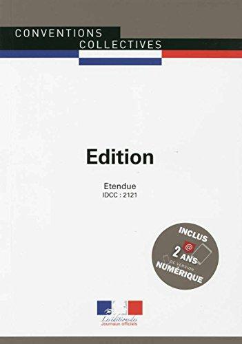 Edition - Convention collective nationale étendue - 4ème édition - Brochure n°3103 - IDCC : 2121
