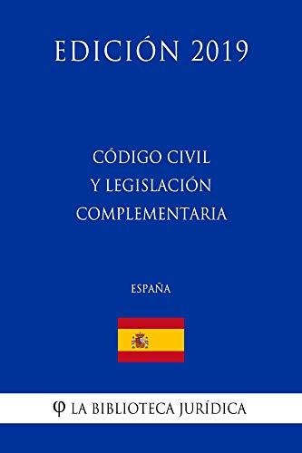 Código Civil Y Legislación Complementaria (españa) por La Biblioteca Jurídica