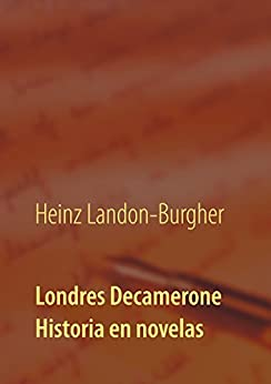Londres Decamerone: Historia en novelas