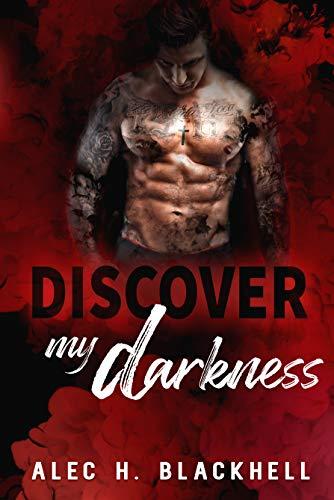 Discover my Darkness (Golpes de la Vida 1) de Alec H Blackhell