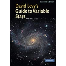 David Levy's Guide to Variable Stars Paperback