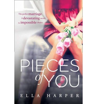 By Harper, Ella ( Author ) [ Pieces of You By Feb-2015...