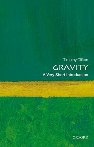 Gravity: A Very Short Introduction (Very Short Introductions) (English Edition) por Timothy Clifton