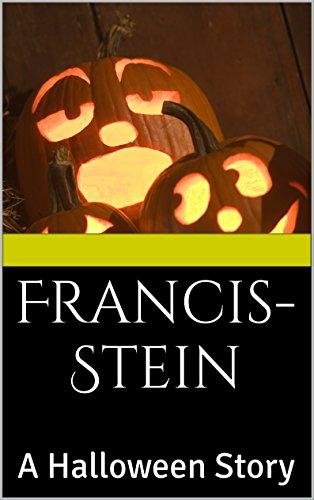 Francis-Stein: A Halloween Story (English Edition) - Francis Stein