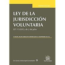 Ley de la Jurisdicción Voluntaria 2ª Edición 2015 (Textos Legales)