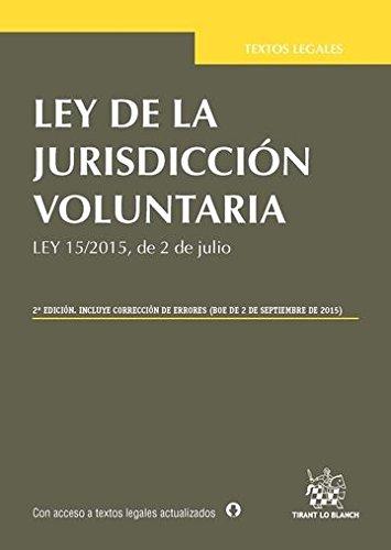 Ley de la jurisdicción voluntaria por Juan . . . [Et Al. ] Montero Aroca, Virginia Pardo Iranzo