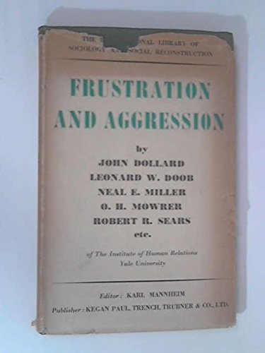 Frustration & Aggression.