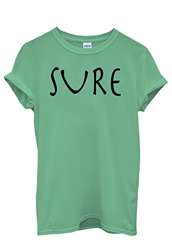 Sure Yea Of Course Fresh Dope Chef Men Women Damen Herren Unisex Top T Shirt Grün
