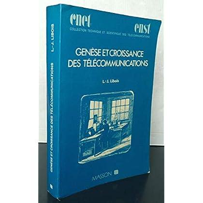 Genèse et croissance des télécommunications