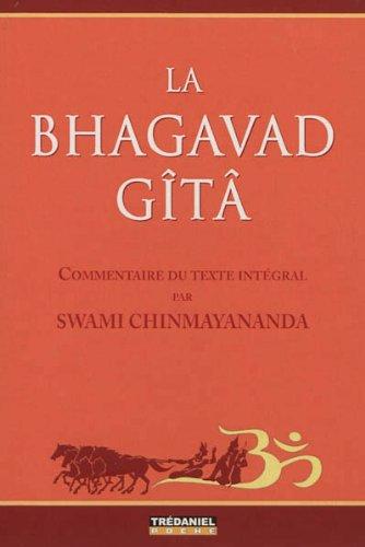 La Bhagavad Gîtâ (Trédaniel Poche) por Swami Chinmayananda