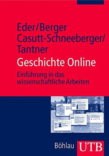 Geschichte Online: Einführung in das wissenschaftliche Arbeiten