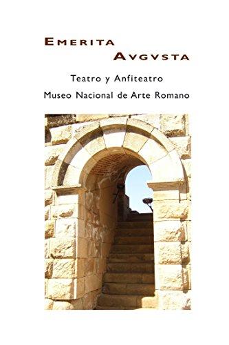Mérida: Teatro y Anfiteatro, Museo Nacional de Arte Romano