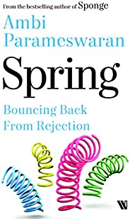 Spring: Bouncing Back From Rejection