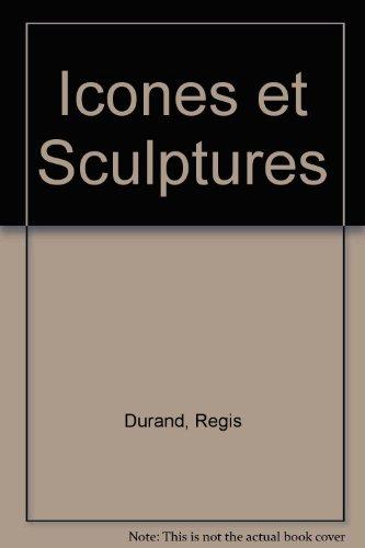 Icônes et sculptures