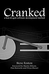 Cranked: a lean and agile software development method
