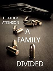 A Family Divided (Dividing Line #3) (Dividing Line Series)