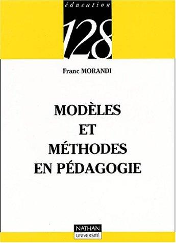 Modèles et méthodes en pédagogie par Franc Morandi