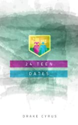 24 Teen Dates (Dating Ideas for the Modern Dater Book 31) (English Edition)