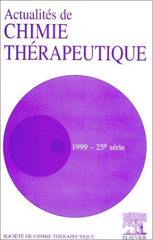 Actualité de Chimie thérapeutique par O. Lafont (Broché)