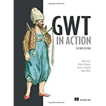 GWT in Action by Adam Tacy (2013-02-10)