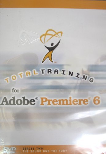 total-training-for-adobe-premiere-6-series-2-the-sound-and-the-fury