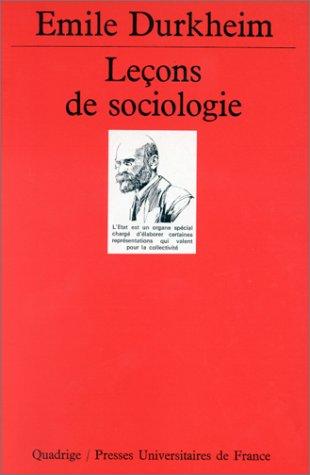 Leçons de sociologie par Emile Durkheim, Quadrige