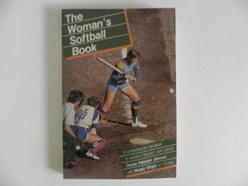 The Woman's Softball Book por C. Peterson Johnson