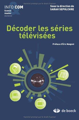 Decoder les Series Televisees
