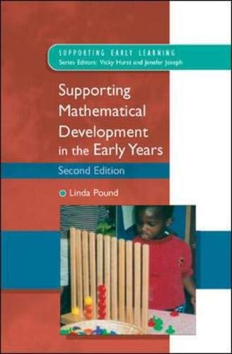Supporting Mathematical Development in the Early Years (Supporting Early Learning)