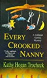 Every Crooked Nanny (A Callahan Garrity mystery)