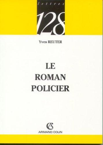 Le roman policier par Yves Reuter