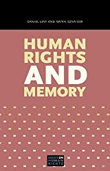 Human Rights and Memory (Essays on Human Rights)